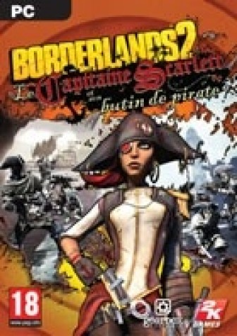 Borderlands 2 DLC - Le Capitaine Scarlett et son Butin de Pirate