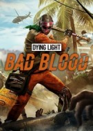 Dying Light: Bad Blood - Founder's Pack