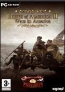 Birth of America II : Wars in America 1750-1815
