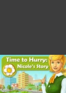 Time To Hurry: Nicole s Story