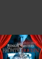 Midnight Mysteries: Haunted Houdini Edition Collector