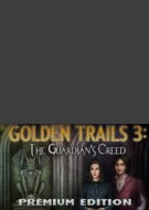 Golden Trails 3: The Guardian's Creed Edition Collector