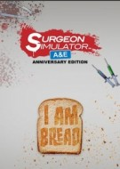 Surgeon Simulator & I Am Bread Bundle