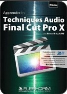Apprendre Final Cut Pro X - Techniques audio