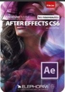 Apprendre ADOBE AFTER EFFECTS CS6 – Les nouveaut