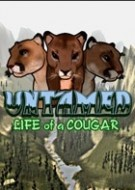 Untamed: Life Of A Cougar